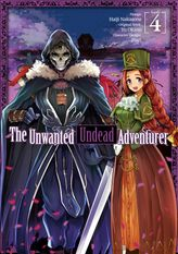 The Unwanted Undead Adventurer Volume 4
