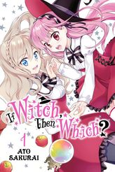 If Witch, Then Which?, Vol. 1