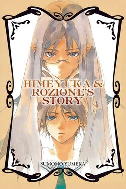 Himeyuka & Rozione's Story-電子書籍