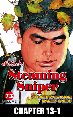 STEAMING SNIPER, Chapter 13-1