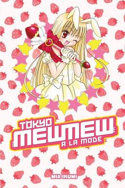Tokyo Mew Mew a la Mode Omnibus 1