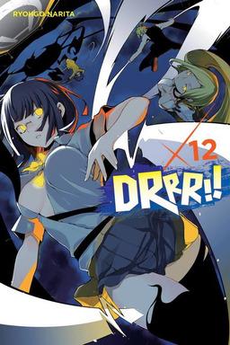 Durarara!!, Vol. 12