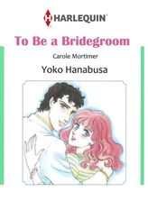 TO BE A BRIDEGROOM