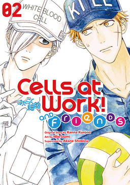 Cells at Work and Friends! 2