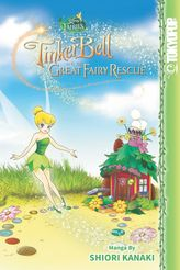 Disney Manga: Fairies - Tinker Bell and the Great Fairy Rescue