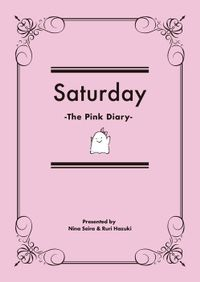 Saturday -The Pink Diary-
