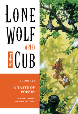 Lone Wolf and Cub Volume 20: A Taste of Poison-電子書籍