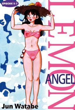 Lemon Angel, Episode 5-7