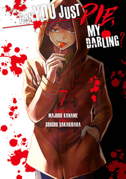 Can You Just Die, My Darling? Volume 7