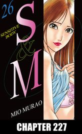 S and M, Chapter 227