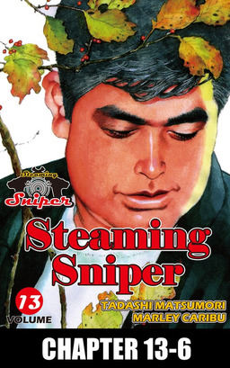 STEAMING SNIPER, Chapter 13-6