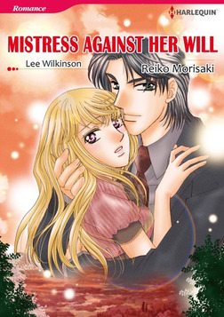MISTRESS AGAINST HER WILL-電子書籍