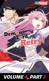 Demon Lord, Retry! Volume 4, Part 2