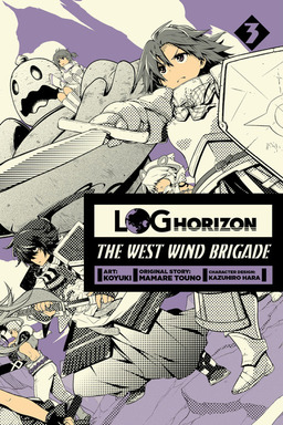 Log Horizon: The West Wind Brigade, Vol. 3