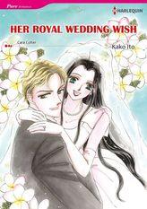 HER ROYAL WEDDING WISH