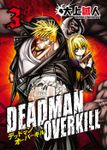 DEADMAN OVERKILL -デッドマンオーバーキル-