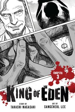 King of Eden, Chapter 3