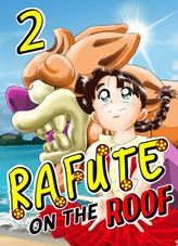 Rafute on the Roof, Chapter 2