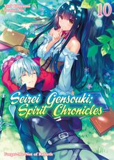 Seirei Gensouki: Spirit Chronicles Volume 10