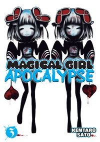 Magical Girl Apocalypse Vol. 3