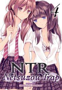 NTR: Netsuzou Trap Vol. 4