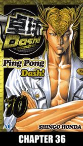 Ping Pong Dash!, Chapter 36
