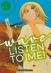 Wave, Listen to Me! Volume 3