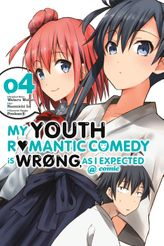 My Youth Romantic Comedy Is Wrong, As I Expected @ comic, Vol. 4