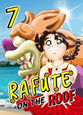 Rafute on the Roof, Chapter 7