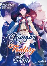 Grimgar of Fantasy and Ash: Volume 3