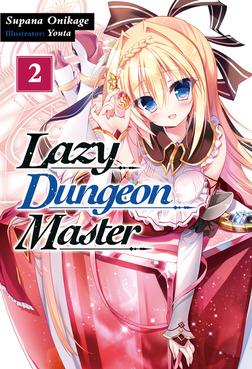 Lazy Dungeon Master: Volume 2-電子書籍