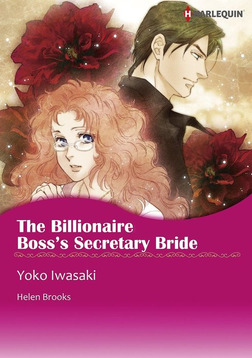 THE BILLIONAIRE BOSS'S SECRETARY BRIDE-電子書籍