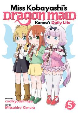 Miss Kobayashi's Dragon Maid: Kanna's Daily Life Vol. 5