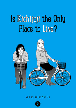 Is Kichijoji the Only Place to Live? 2