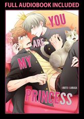 You Are My Princess, Volume 1 [EXCLUSIVE AUDIOBOOK VERSION]