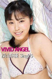 VIVID ANGEL 深山奈優 Single5