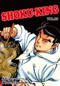 SHOKU-KING, Volume 10