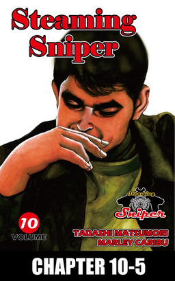 STEAMING SNIPER, Chapter 10-5