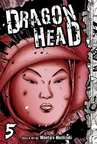 Dragon Head Volume 5