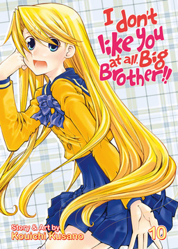 I Don't Like You At All, Big Brother!! Vol. 10