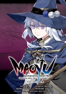 "MAOYU : Archenemy and Hero ""Become mine, Hero"" ""I refuse!"" 14"