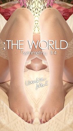 :THE WORLD - 「symmetry」#4-電子書籍