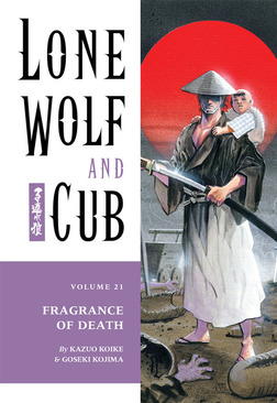 Lone Wolf and Cub Volume 21: Fragrance of Death-電子書籍