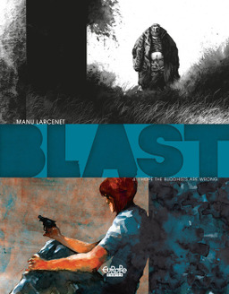Blast - Volume 4 - I hope the Buddhists are wrong