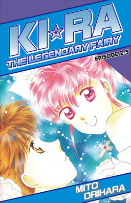 KIRA THE LEGENDARY FAIRY, Episode 2-5