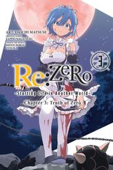 Re:ZERO -Starting Life in Another World-, Chapter 3: Truth of Zero, Vol. 3