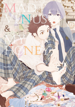 Mad Venus and My Honey (Yaoi Manga), Volume 1
