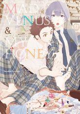 Mad Venus and My Honey (Yaoi Manga), Volume 1