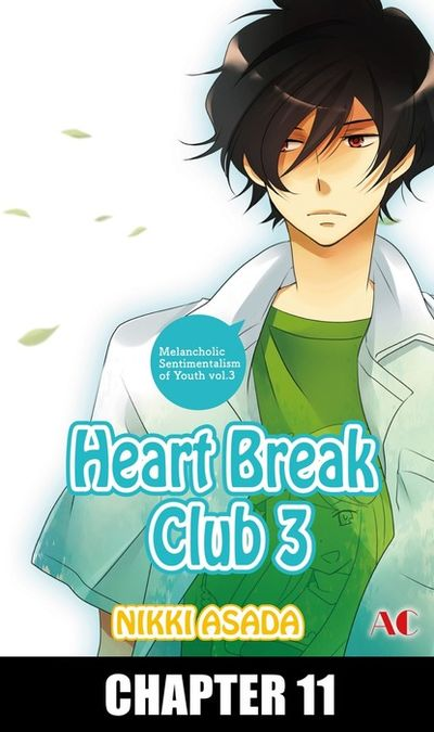 Heart Break Club, Chapter 11