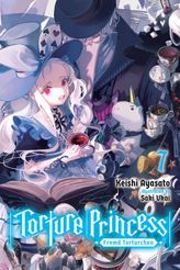 Torture Princess: Fremd Torturchen, Vol. 7